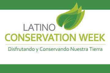 Latino Conservation Week 2019